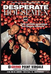 Desperate Housemen Le Grand Point Virgule - Salle Majuscule Affiche